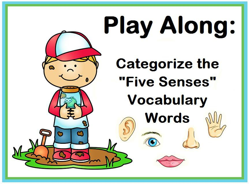 """Play Along: Categorize the """"Five Senses"""" Vocabulary Words"""