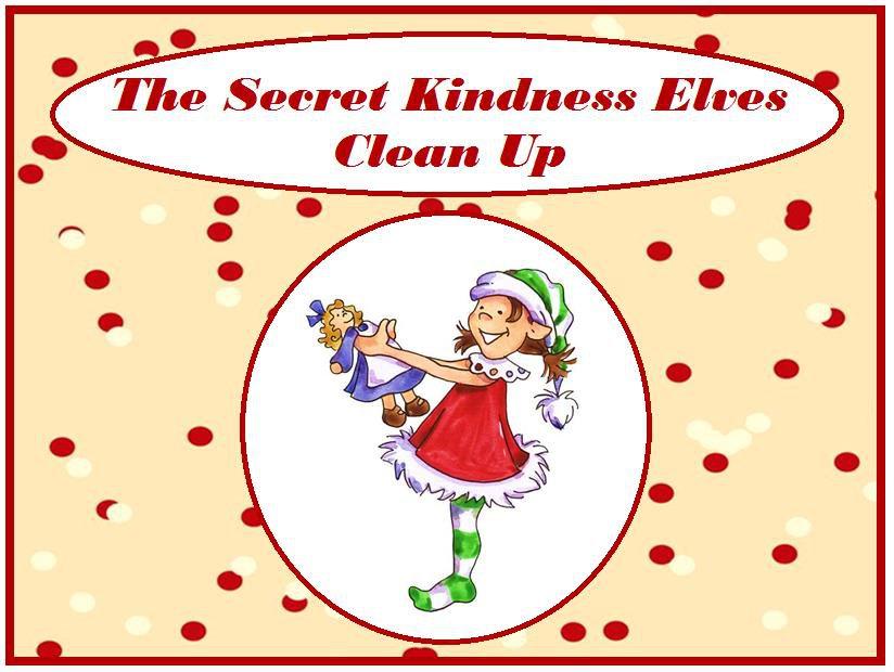 The Secret Kindness Elves Clean Up