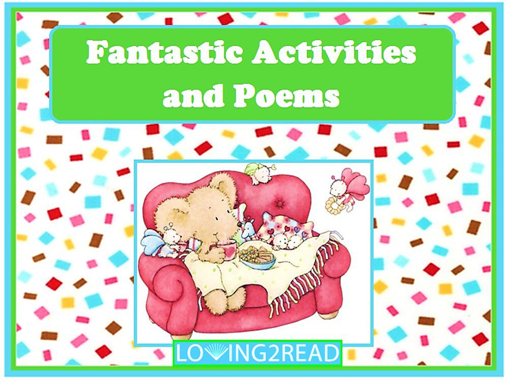 Fantastic Activities and Poems