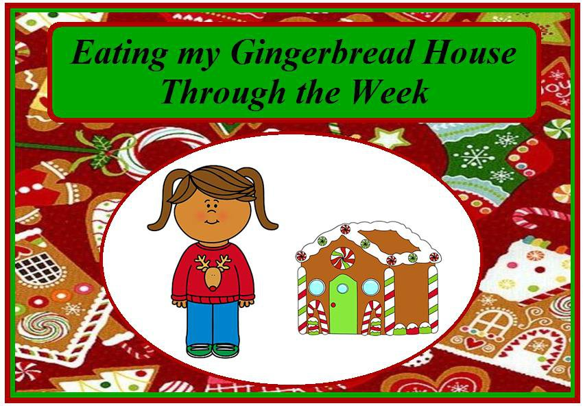Eating my Gingerbread House Through the Week